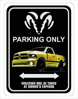 """Dodge Ram Truck Parking Sign  9"""" x 12"""""""