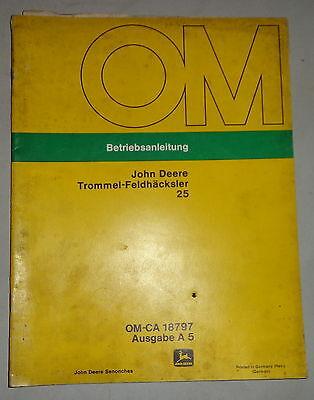 Operating Instructionsmanual John Deere Trommel-feldhcksler 25
