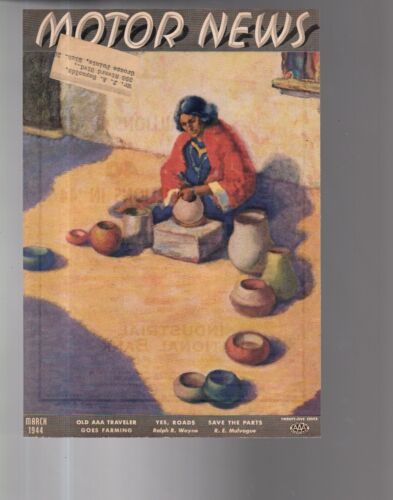 1944 Motor News March - Navajo Pottery seller - Coppin