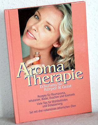 Körper Erholung (AROMA THERAPIE - Erholung für Körper & Geist)