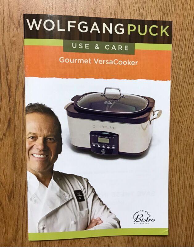 WOLFGANG PUCK GOURMET VERSA COOKER