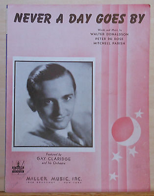 Never A Day Goes By - 1943 vintage sheet music - Gay Claridge photo (Not A Day Goes By Sheet Music)