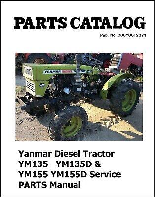 Yanmar Diesel Tractor Ym135 Ym135d Ym155 Ym155d Service Parts Manual