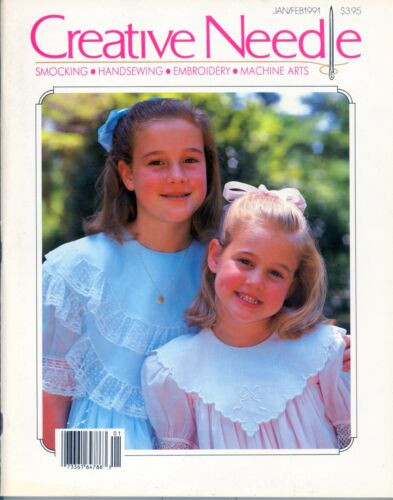 CREATIVE NEEDLE Magazine Smocking Embroidery Heirloom Sewing Jan Feb 1991
