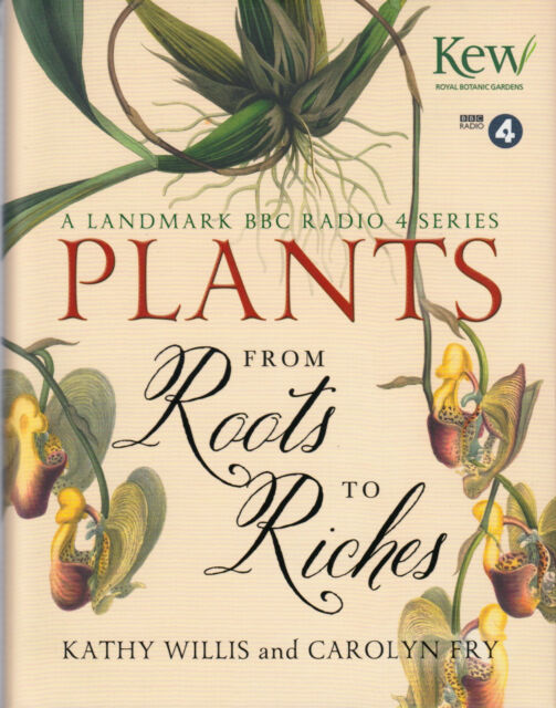 Plants From Roots to Riches by Kathy Willis BRAND NEW BOOK (Hardback, 2014)