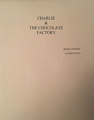 CHARLIE AND THE CHOCOLATE FACTORY - Playscript for Broadway Show - Unbound Copy