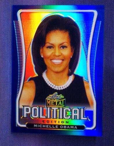 Michelle Obama ~ BLUE Political rainbow Prism #d/ 25 ! Leaf Metal 2020 Politics