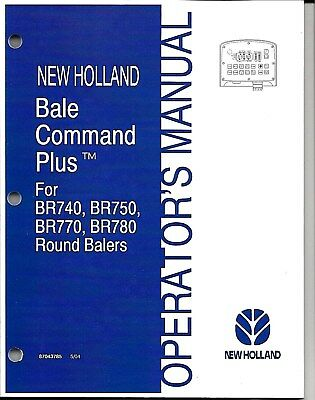 New Holland Br740 Br750 Br770 Br780 Round Baler Bale Command Operator Manual