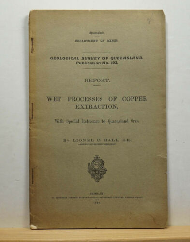 Wet Processes of Copper Extraction 1904 Ball Queensland Australia Mining Mines