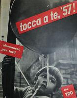 , Almanacco Per Tutti : Tocca A Te, 57 , -  - ebay.it
