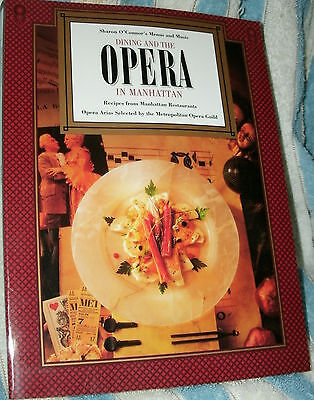 DINING AND THE OPERA IN MANHATTAN by SHARON O