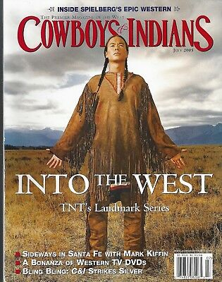 """COWBOYS & INDIANS MAGAZINE ~ """"INTO THE WEST"""" ~ BRAND NEW ~ COST $5.95~ 2005"""