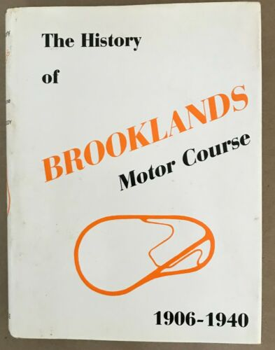 Book The History of Brooklands Motor Course 1906-1940 by William Boddy