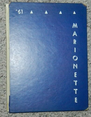 Marionette Yearbook - Marion College Marion, Indiana 1961