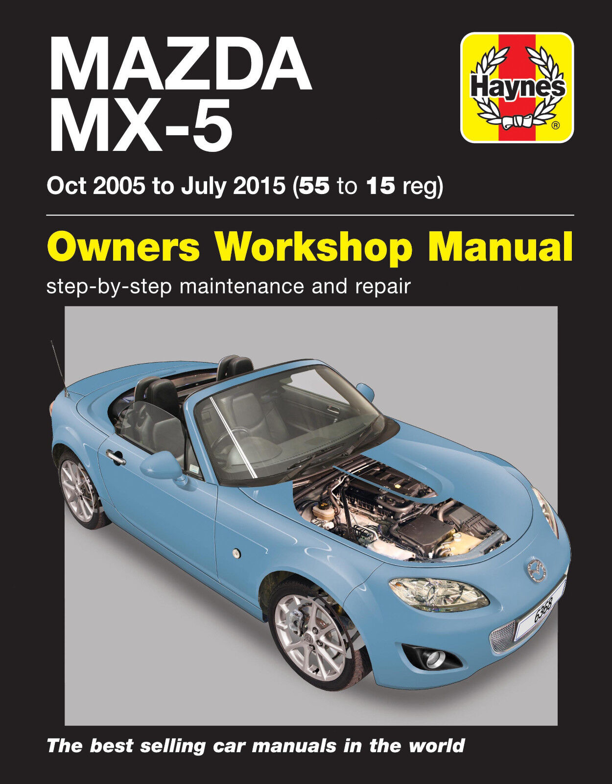 HAYNES 6368 SERVICE REPAIR MANUAL MAZDA MX-5 OCT 2005 - JULY 15 (55 - 15 REG)