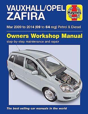 Haynes Manual 6366 Vauxhall Opel Zafira 1.6 1.8 Petrol 1.7 1.9 Diesel 2009-2014