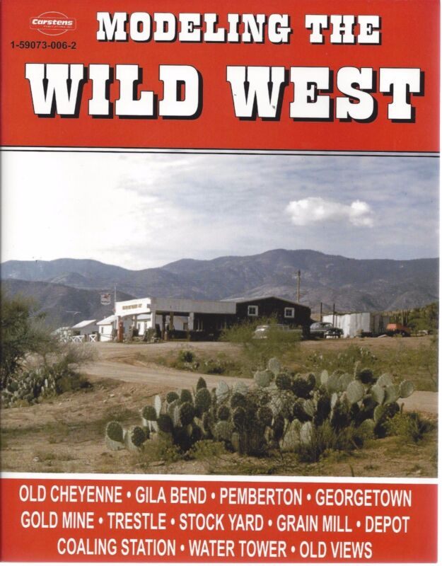 MODELING THE WILD WEST - modeling scenes of the old Wild West - (LAST NEW BOOK)