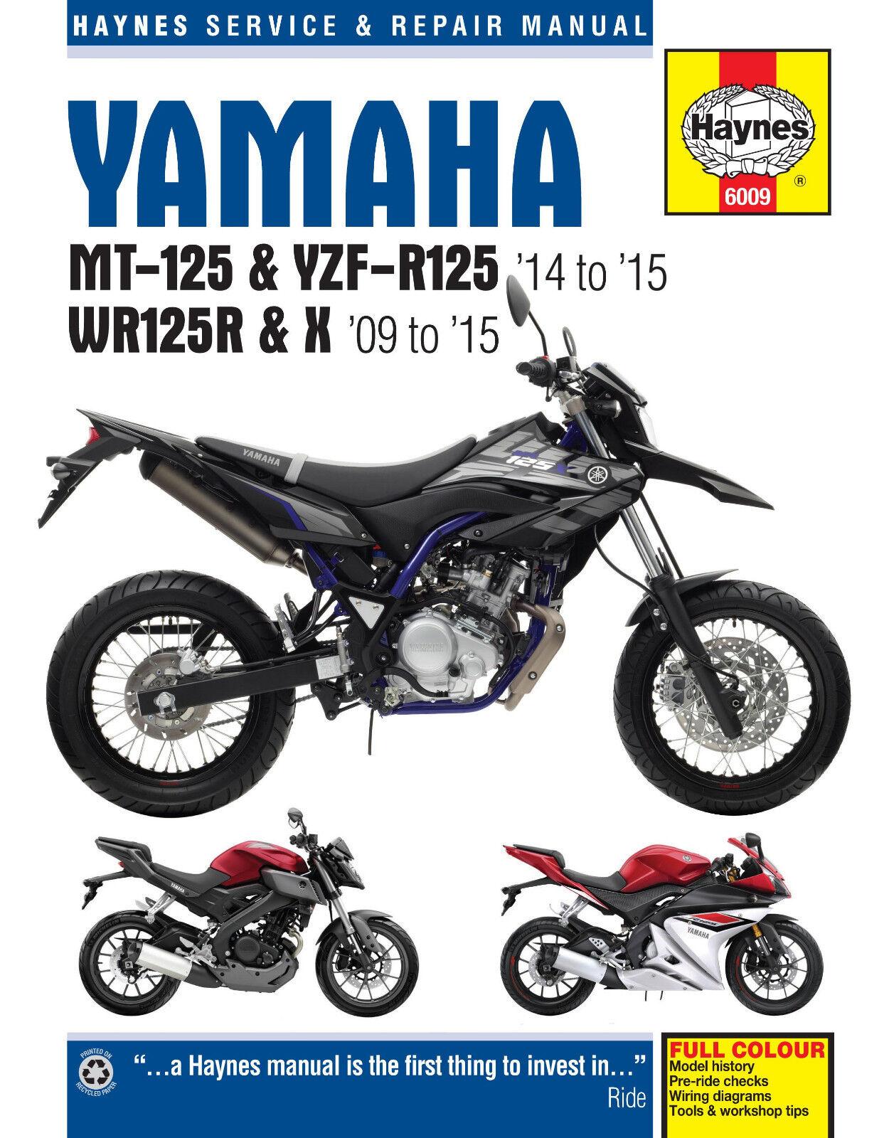 HAYNES 6009 MANUAL YAMAHA MT-125 YZF-R125 (2014 - 15) WR125R WR125X (2009 - 15)
