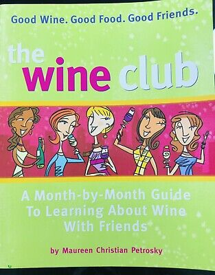 The Wine Club : A Month-by-Month Guide to Learning about covid 19 (Monthly Wine Club coronavirus)