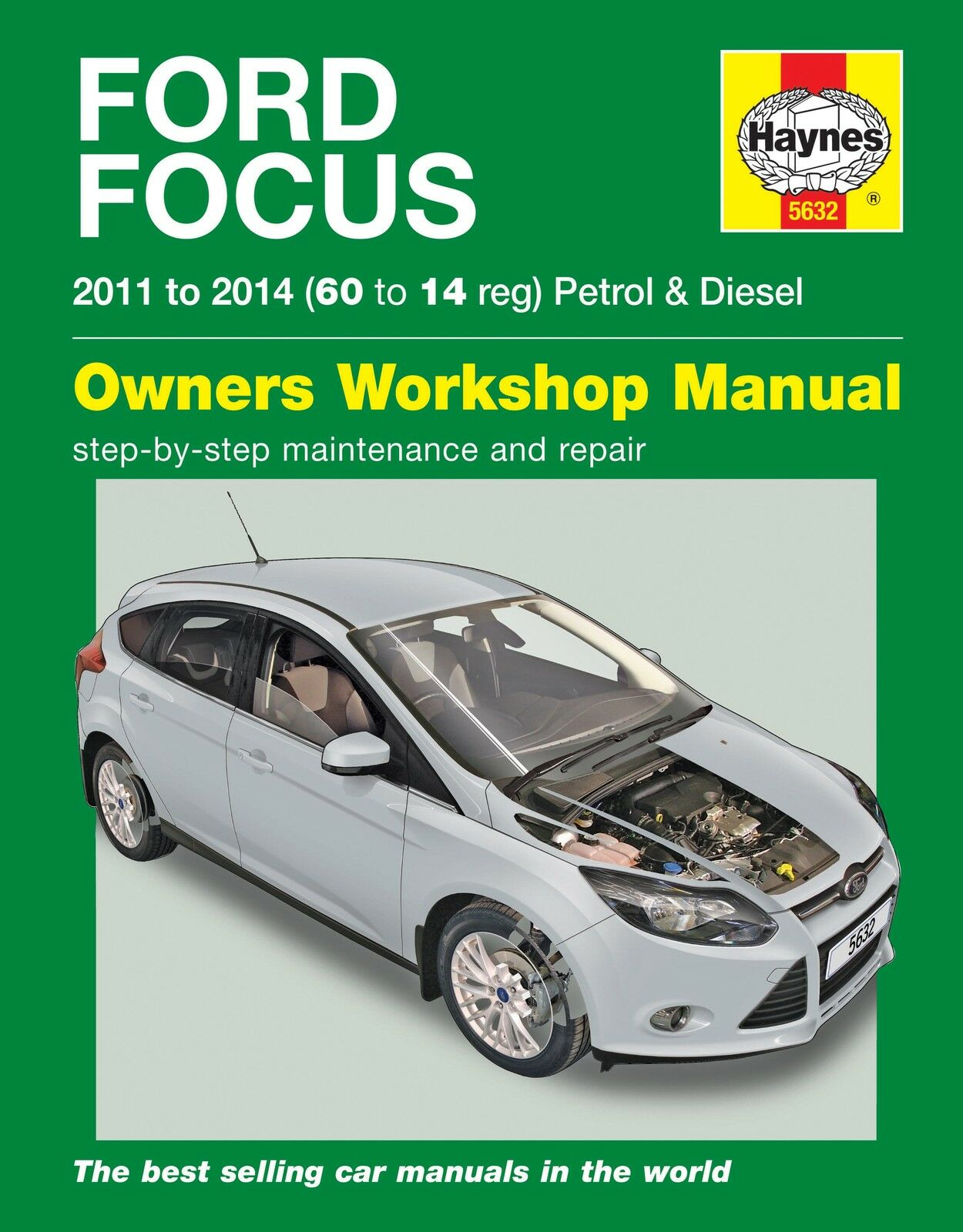 Ford Focus 1.0 1.6 Petrol 1.6 Diesel 2011-14 (60 to 14 reg) Haynes Repair Manual