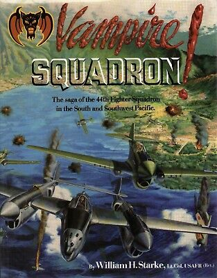 Vampire! Squadron. Saga of the 44th fighter squadron in the South Pacific.