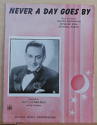 Never A Day Goes By - 1943 sheet music - Guy Lombardo photo (Not A Day Goes By Sheet Music)