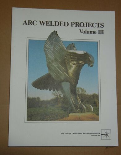 Arc Welded Projects Volume III 3 Book 1987