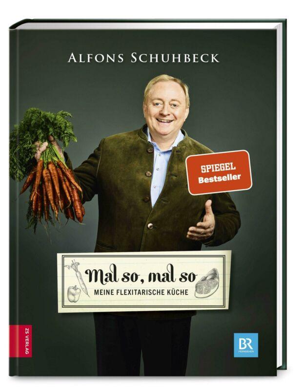 Mal so, mal so   Meine flexitarische Küche   Alfons Schuhbeck   Buch   Deutsch