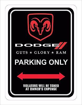 "Dodge Ram Parking Sign  9"" x 12"""