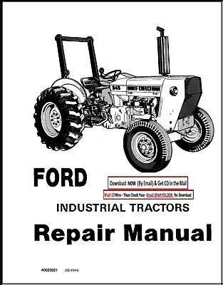 Ford 530a 540a Diesel Industrial Tractor Workshop Overhaul Manual 1975-1983