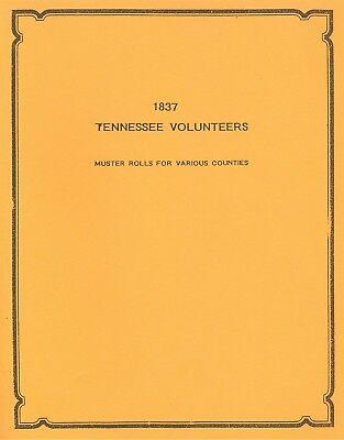 1837 Tennessee Volunteers TN GENEALOGY Seminole Wars