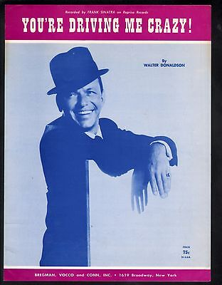 You're Driving Me Crazy Frank Sinatra Sheet Music