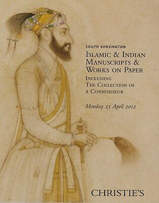 INDIAN & ISLAMIC MANUSCRIPTS & WORKS ON PAPER AUCTION CATALOGUE