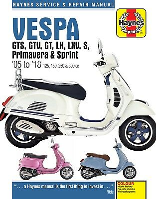 4898 Haynes Vespa GTS, GTV, LX & S 125 to 300 (2005 - 2018) Workshop Manual
