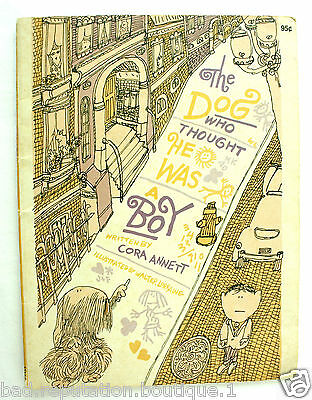 The Dog Who Thought He Was A Boy Children's Book - Cora Annett, 1965 VINTAGE