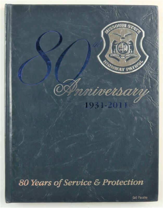 Missouri State Highway Patrol 2011 Police Department History Book