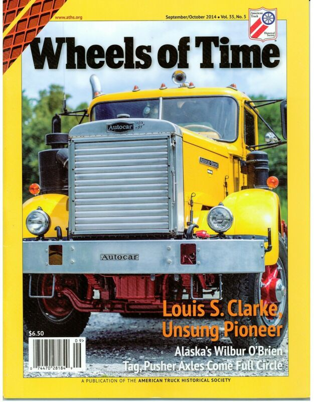 Early Autocar truck history and founder Louis Clarke Heavy Duty Autocar Trucks