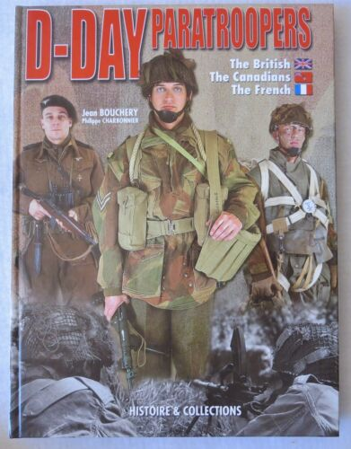 H&C WW2 Collector Reference BOOK D-DAY PARATROOPER, BRITISH, CANADIAN, FRENCH