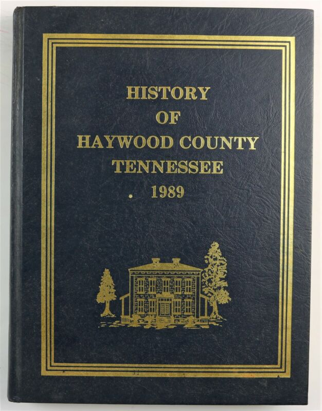 Haywood County Tennessee Brownsville Stanton Nutbush TN 1989 Family History Book