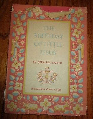 The Birthday of Little Jesus Sterling North HC book dust jacket 1st edition 1952 - Birthday Of Jesus