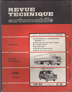 revue technique automobile n 314 sp cial utilitaires ford transit j7 1972. Black Bedroom Furniture Sets. Home Design Ideas
