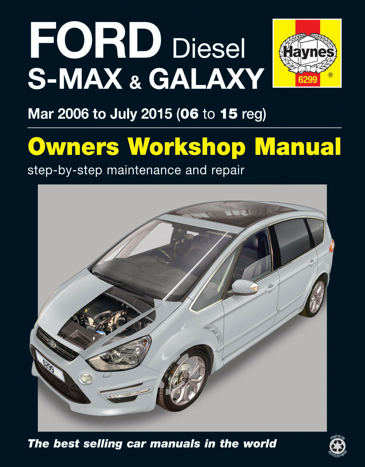 HAYNES 6299 SERVICE REPAIR MANUAL FORD S-MAX GALAXY (MAR 06 - JULY 15) DIESEL