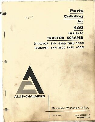 Allis-chalmers 460 Tractor Scraper Series B Parts Manual