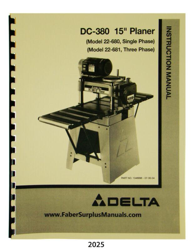 "Delta DC-380 15"" Planer 22-675 & 22-680 Instruction & Parts List Manual #2025"