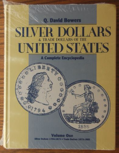NEW VOL 1 Bowers Silver & Trade Dollars of United States Complete Encyclopedia