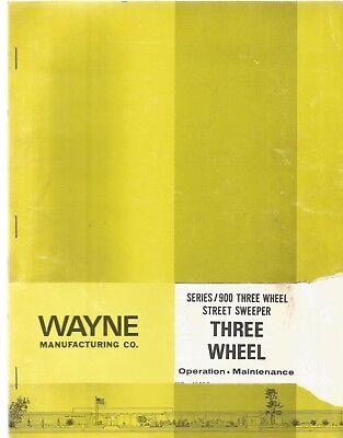 Wayne Series 900 Three Wheel Street Sweeper Operation Maintenance Manual