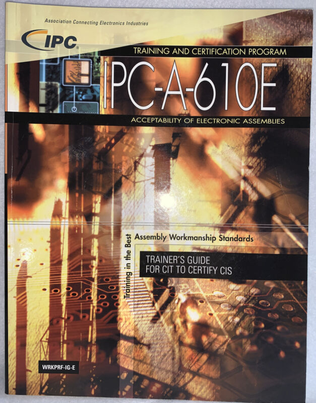IPC-A-610E Trainer's Guide for CIT To Certify CIS