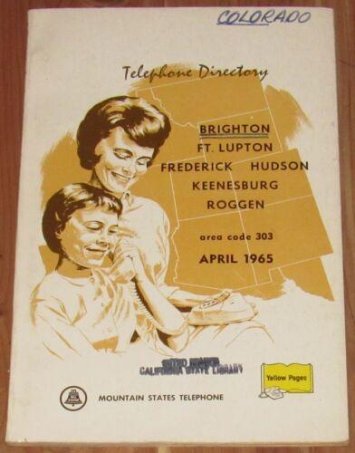 1965 COLORADO TELEPHONE DIRECTORY, AREA CODE 303, BRIGHTON, FT. LUPTON