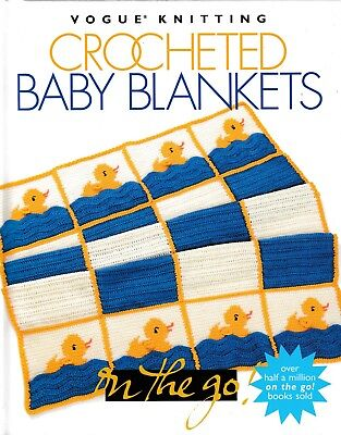 Crocheted Baby Blankets   Vogue Knitting On The Go! (Orig. Price: $12.95) NEW