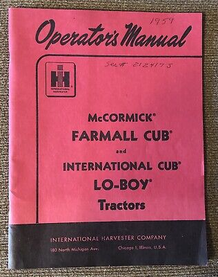 Ih Mccormick Farmall Cub International Cub Lo-boy Tractors Operators Manual